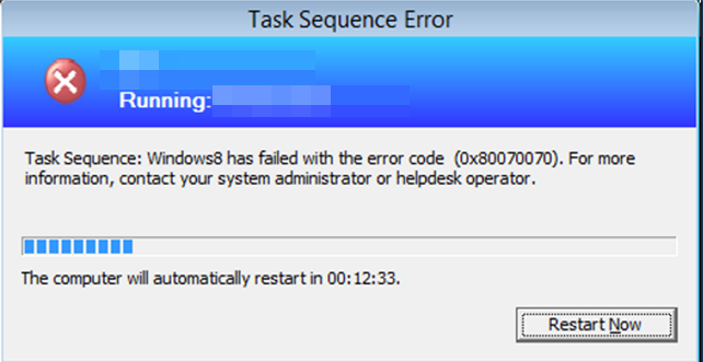 Task Sequence has failed with the error code 0x80070070