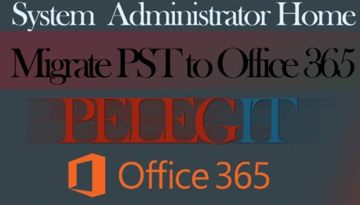 Migrate PST to Office 365 easy way